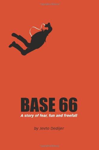 Base 66 : Une histoire de peur, de plaisir et de chute libre