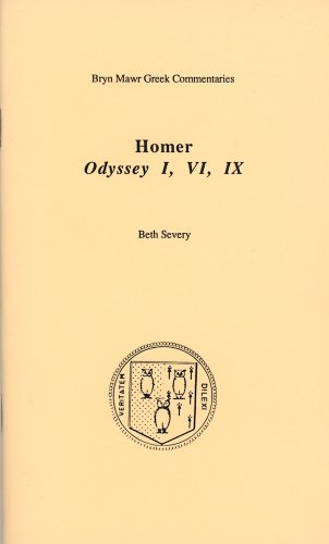 Homer Odyssey I, Vi, IX (Bryn Mawr Greek Commentaries)