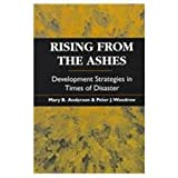 img - for Rising from the Ashes: Development Strategies in Times of Disaster book / textbook / text book