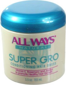 ALL WAYS Natural Super Gro Conditioning Hair Dress to Promote Healthy Hair & Growth 5.5oz/155ml