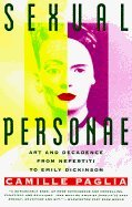 Sexual Personae: Art and Decadence from Nefertiti to...