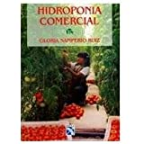 Hidroponia comercial/ Commercial Hydroponics (Spanish Edition)