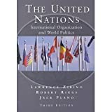img - for The United Nations - International Organizations and World Politics - 3rd (Third) Edition book / textbook / text book