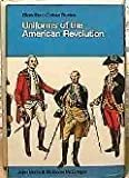 Uniforms of the American Revolution in Color