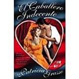 img - for El Caballero Indecente (Novela Romantica) (Spanish Edition) book / textbook / text book