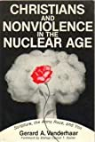 Christians and Nonviolence in the Nuclear Age: Scripture, the Bomb and You!
