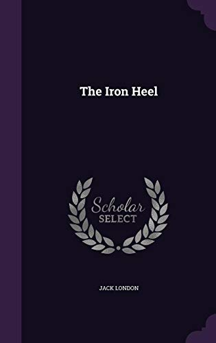 The Iron Heel [London, Jack] (Tapa Dura)