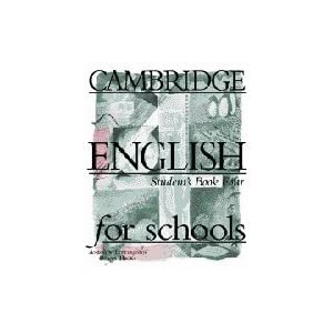 Cambridge English for Schools 4 Student's book 4 (Bk. 4) (Romanian Edition)