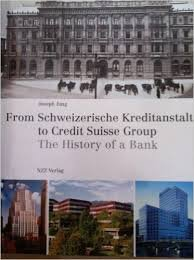 from-schweizerische-kreditanstalt-to-credit-suisse-group-the-history-of-a-bank