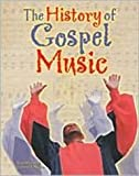 img - for History of Gospel Music (AAA) (African American Achievers) book / textbook / text book