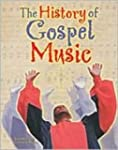 History of Gospel Music (AAA)