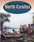 img - for North Carolina (13 Colonies) book / textbook / text book