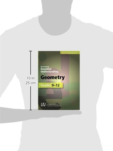 Developing Essential Understanding: Geometry for Teaching Math in Grades 9-12