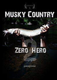 Winston Musky Country Zero 2 Hero DVD - Musky Fishing
