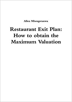Restaurant Exit Plan: How To Obtain The Maximum Valuation