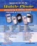 Manahar Lotia Modern Mobile Phone Unlocking & Utility Codes