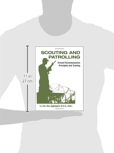 Scouting and Patrolling: Reconnaissance Principles & Training: Ground Reconnaissance Principles and Training (Military Science)