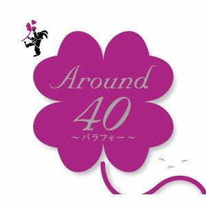 Around40~バラフォー~