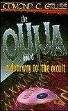 Edmond C. Gruss Ouija Board, A Doorway to the Occult