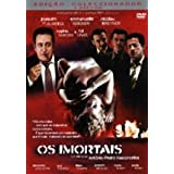 The Immortals ( Os Imortais )