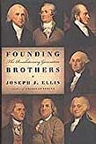 Founding Brothers the Revolutionary Ge