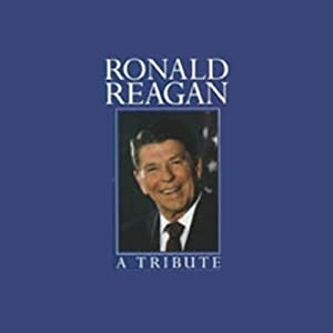 Ronald Reagan: A Tribute | [Geoffrey Giuliano]