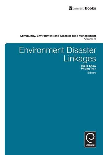 Environment Disaster Linkages: 9 (Community, Environment and Disaster Risk Management)