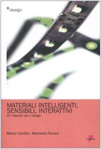 Libro materiali per il design introduzione ai materiali e for Materiali per il design