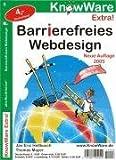 Barrierefreies WebDesign - alle WAI-Richtlinien! - Jan E. Hellbusch, Thomas Mayer