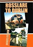 Rosslare to Dublin DVD - Video 125