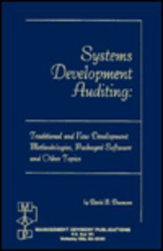 System Development Auditing: Traditional and New Development Methodologies and Packaged Software