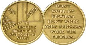 The Elevator is Broken - Bronze AA (Alcoholics Anonymous) -ACA-AL-ANON - Sober / Sobriety / Affirmation / Birthday / Anniversary / Desire / Recovery / Medallion / Coin / Chip