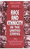 img - for Race and Ethnicity in the United States: An Institutional Approach book / textbook / text book