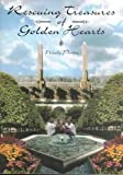 img - for Rescuing Treasures of Golden Hearts book / textbook / text book