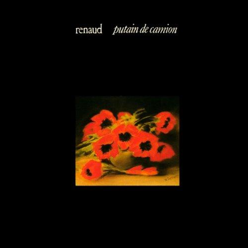 Renaud - Putain De Camion - Zortam Music
