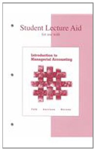 Student Lecture Aid for use with Introduction to Managerial Accounting