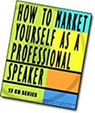 How to Market Yourself As a Professional Speaker