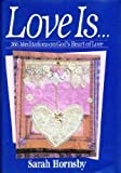 img - for Love Is...366 Meditations on God's Heart of Love: 366 Meditations on God's Heart of Love book / textbook / text book
