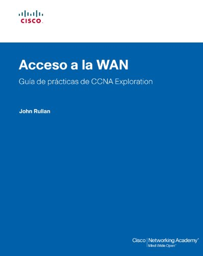 Acceso a Wan, CCNA eXPloration, guía de laboratorios: Guía de prácticas de CCNA exploration (Cisco Networking Academy)
