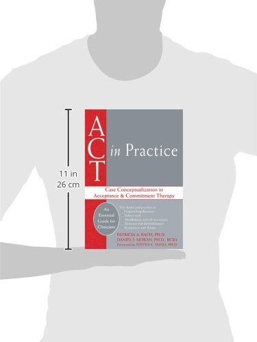 ACT in Practice: Case Conceptualization in Acceptance & Commitment Therapy