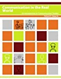 Communication in the Real World: An Introduction to Communication Studies, v. 1.0