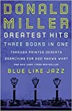 Donald Miller Greatest Hits (Three books in One) (1400202116) by Miller, Donald