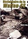 Dictionnaire de la Waffen-SS : Tome 1 par Trang