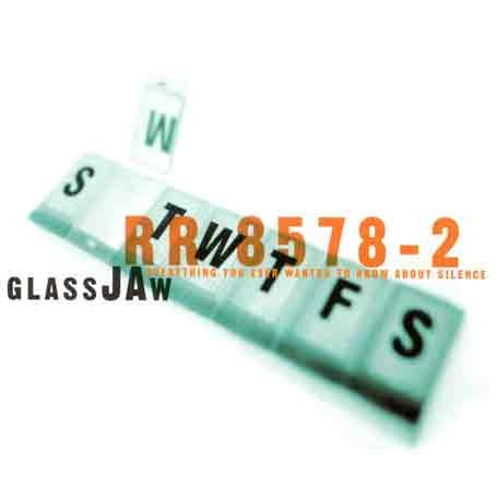 Glassjaw - Everything You Ever Wanted ...