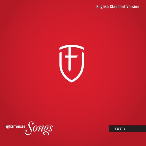 Fighter Verse Songs: Set 1 (English Standard Version)