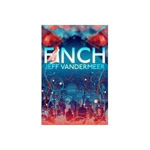 Cover image for Finch by Jeff Vandermeer
