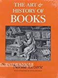 The Art and History of Books (1884718035) by Norma Levarie