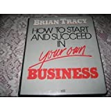 img - for How to Start and Succeed in Your Own Business book / textbook / text book