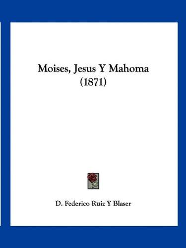 Moises, Jesus y Mahoma (1871)