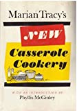 Marian Tracys New Casserole Cookery